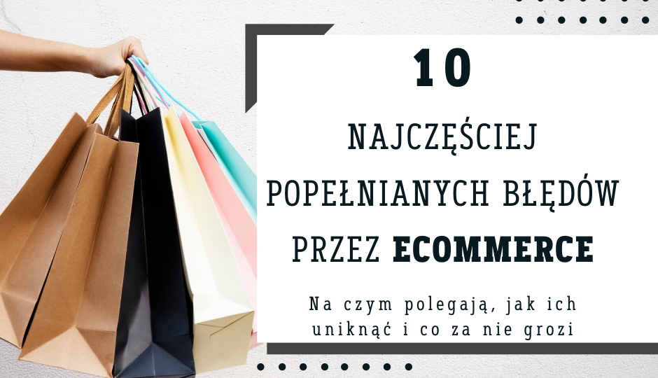 10 najczęściej popełnianych błędów przez eCommerce(2)