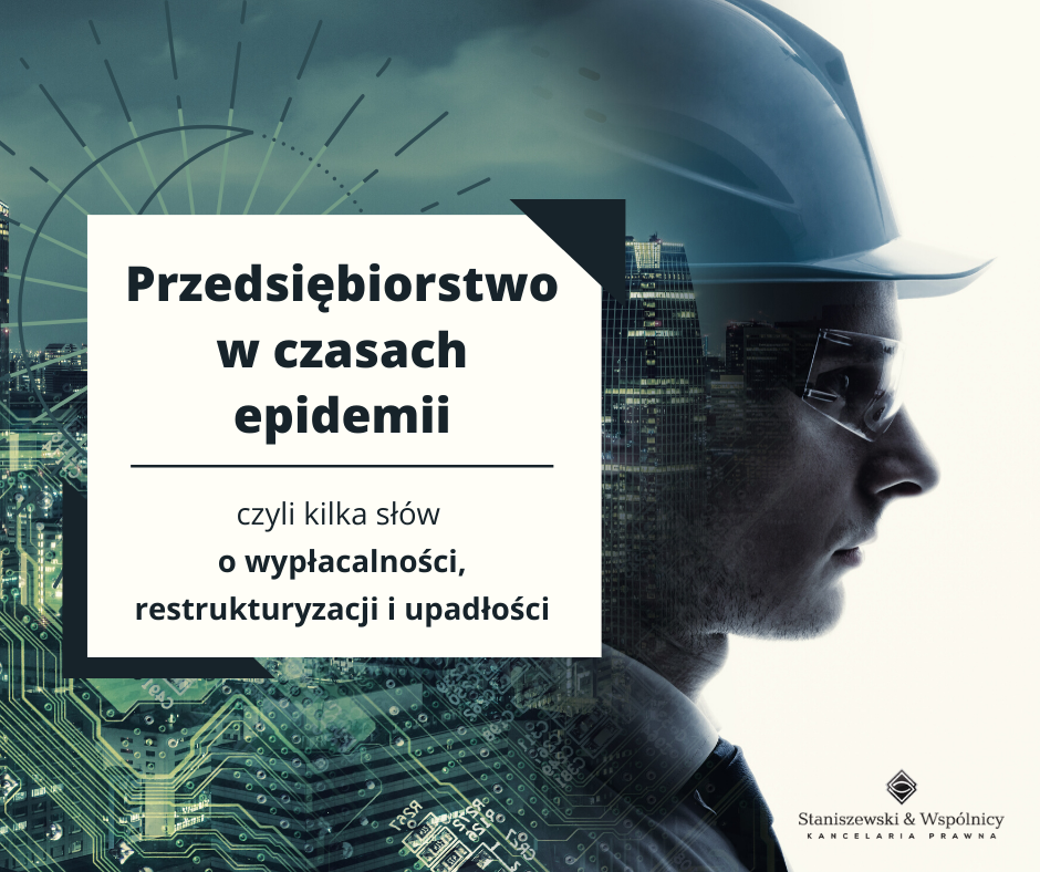 Przedsiębiorstwo w czasach epidemii – restrukturyzacja, sanacja, upadłość