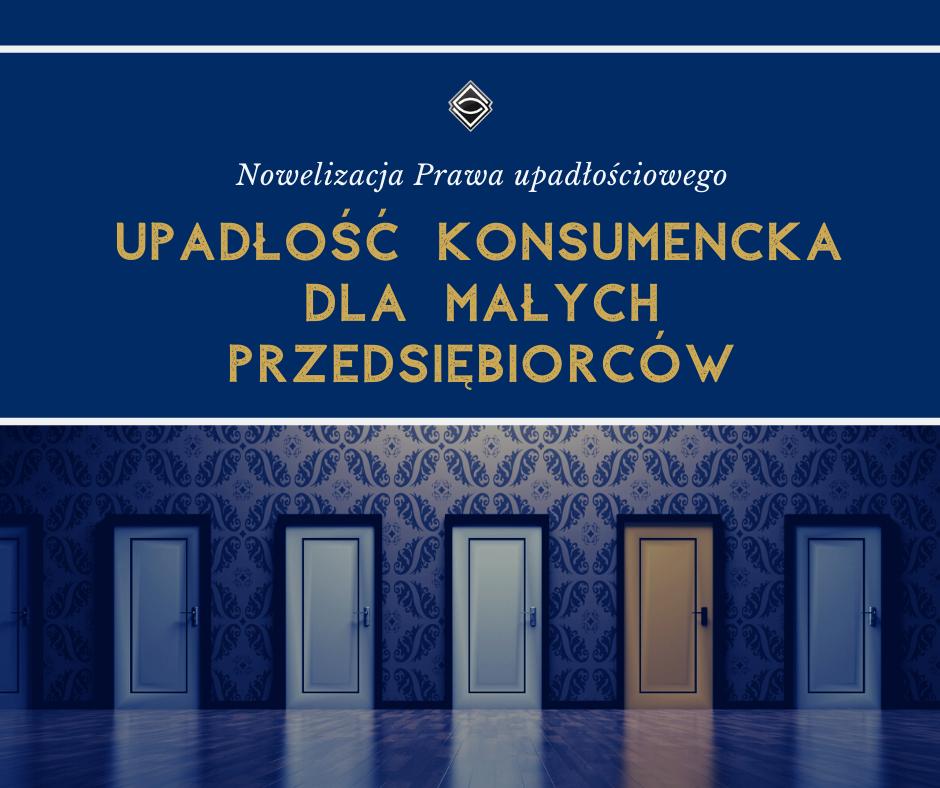 Upadłość konsumencka dla małych przedsiębiorców (NOWELIZACJA 2020 r.)