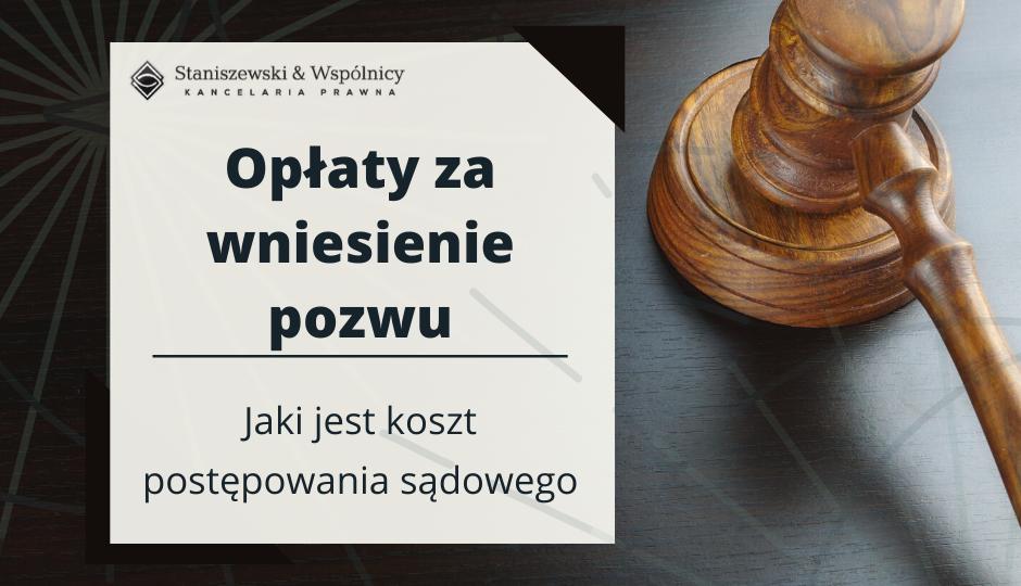 Opłaty sądowe w sprawach cywilnych i gospodarczych