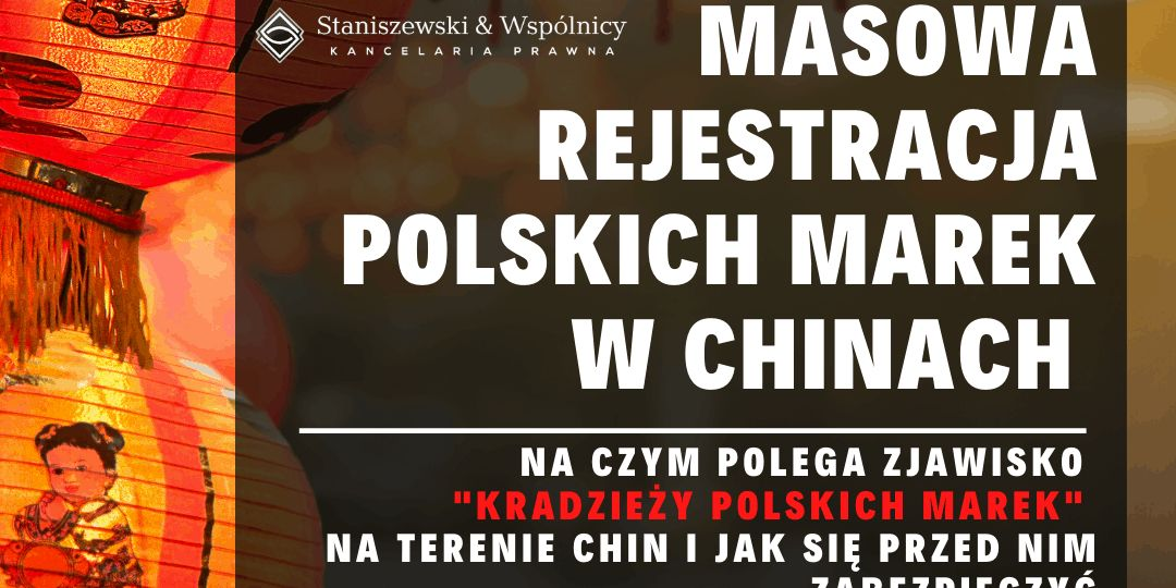 Masowa rejestracja polskich marek w Chinach