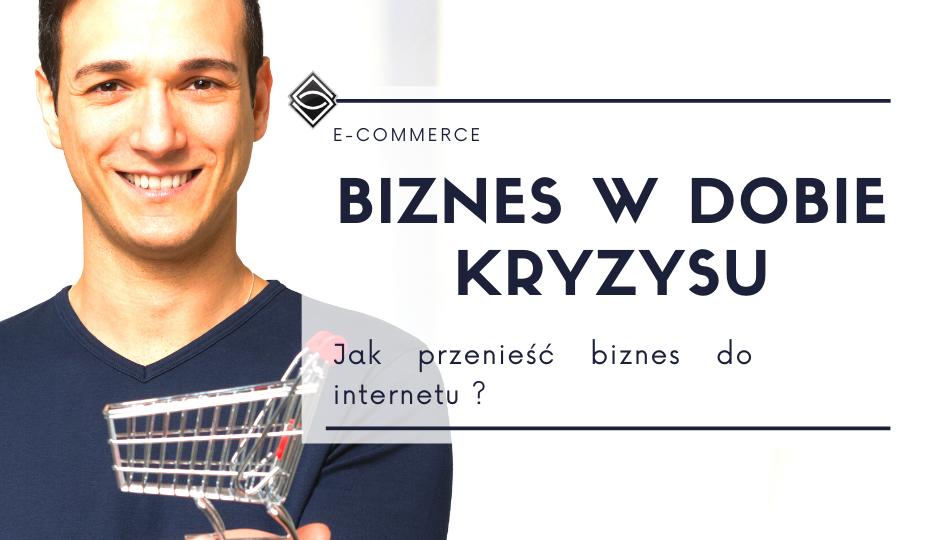 Jak przenieść biznes do internetu