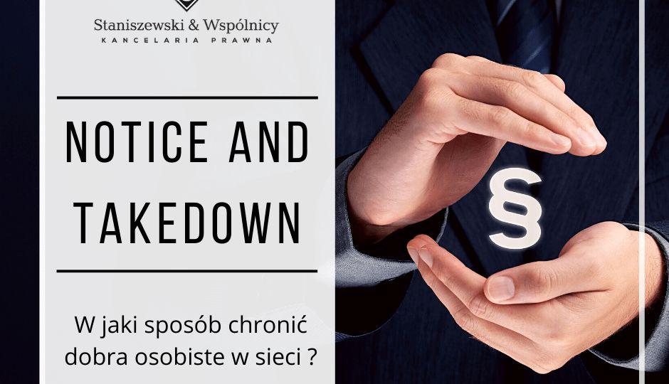 Notice and take down, czyli ochrona dóbr osobistych w sieci