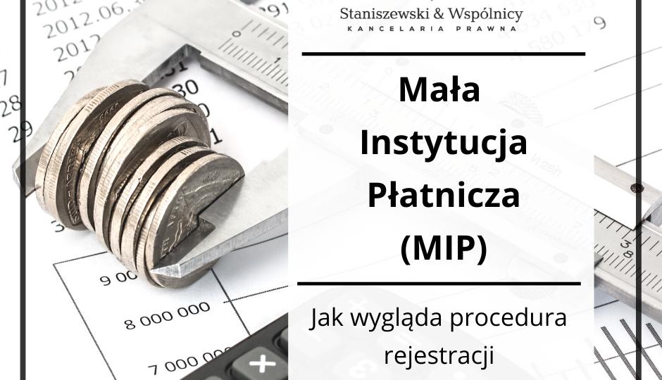 Mała Instytucja Płatnicza - procedura rejestracyjna