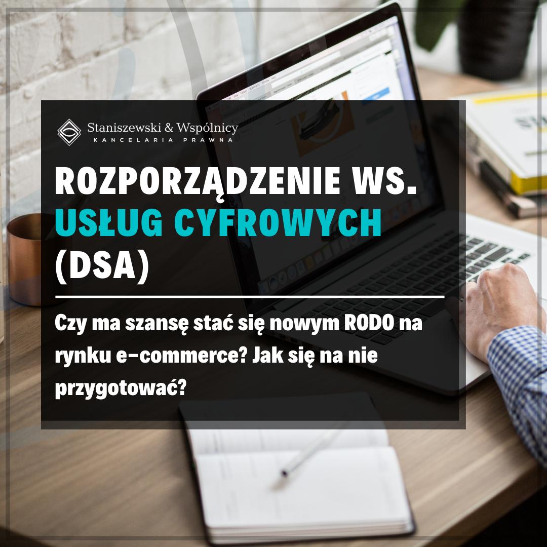 Rozporządzenie ws. usług cyfrowych (DSA) – nowe RODO?