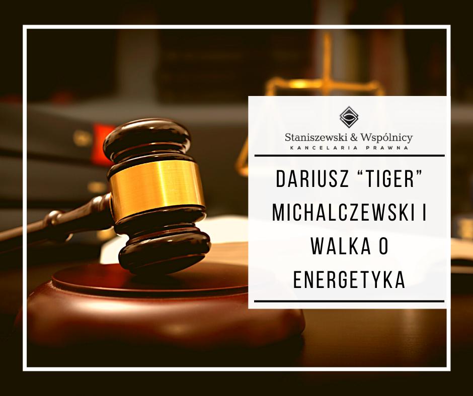 "Dariusz ""Tiger"" Michalczewski i walka o energetyka"