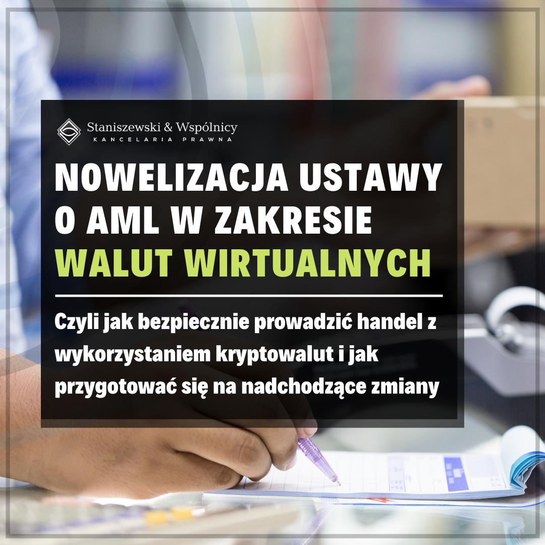 Nowelizacja ustawy o AML z uwzględnieniem walut wirtualnych