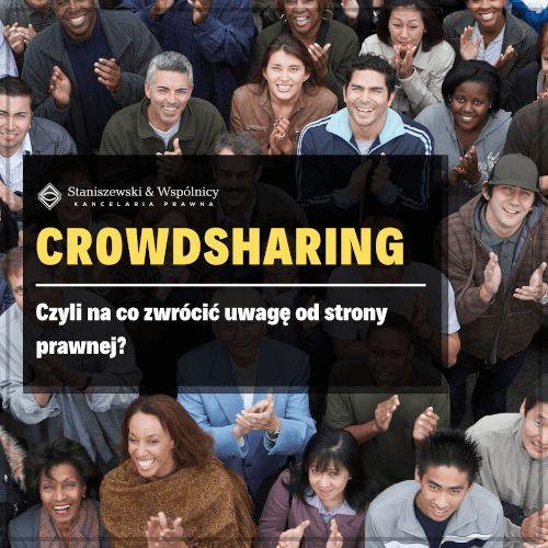 Crowdsharing – na co zwrócić uwagę od strony prawnej