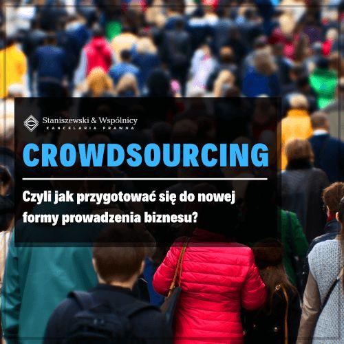 Crowdsourcing jako nowa forma prowadzenia biznesu