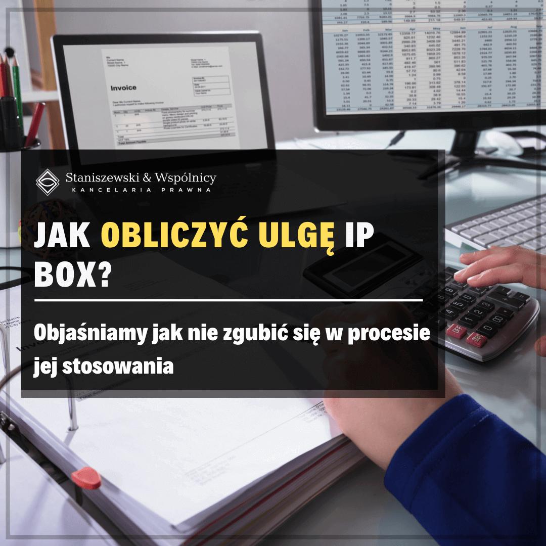 Jak obliczyć ulgę IP Box?