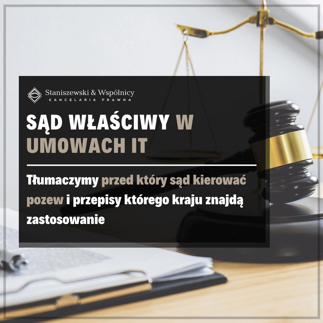 Wybór prawa i sądu właściwego w umowach IT