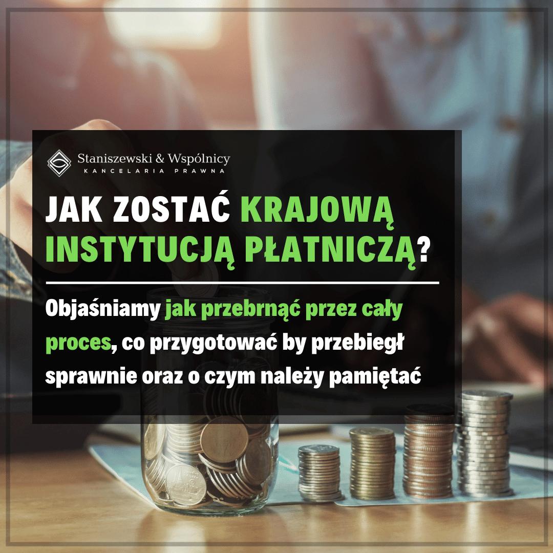 Jak zostać Krajową Instytucją Płatniczą (KIP)?