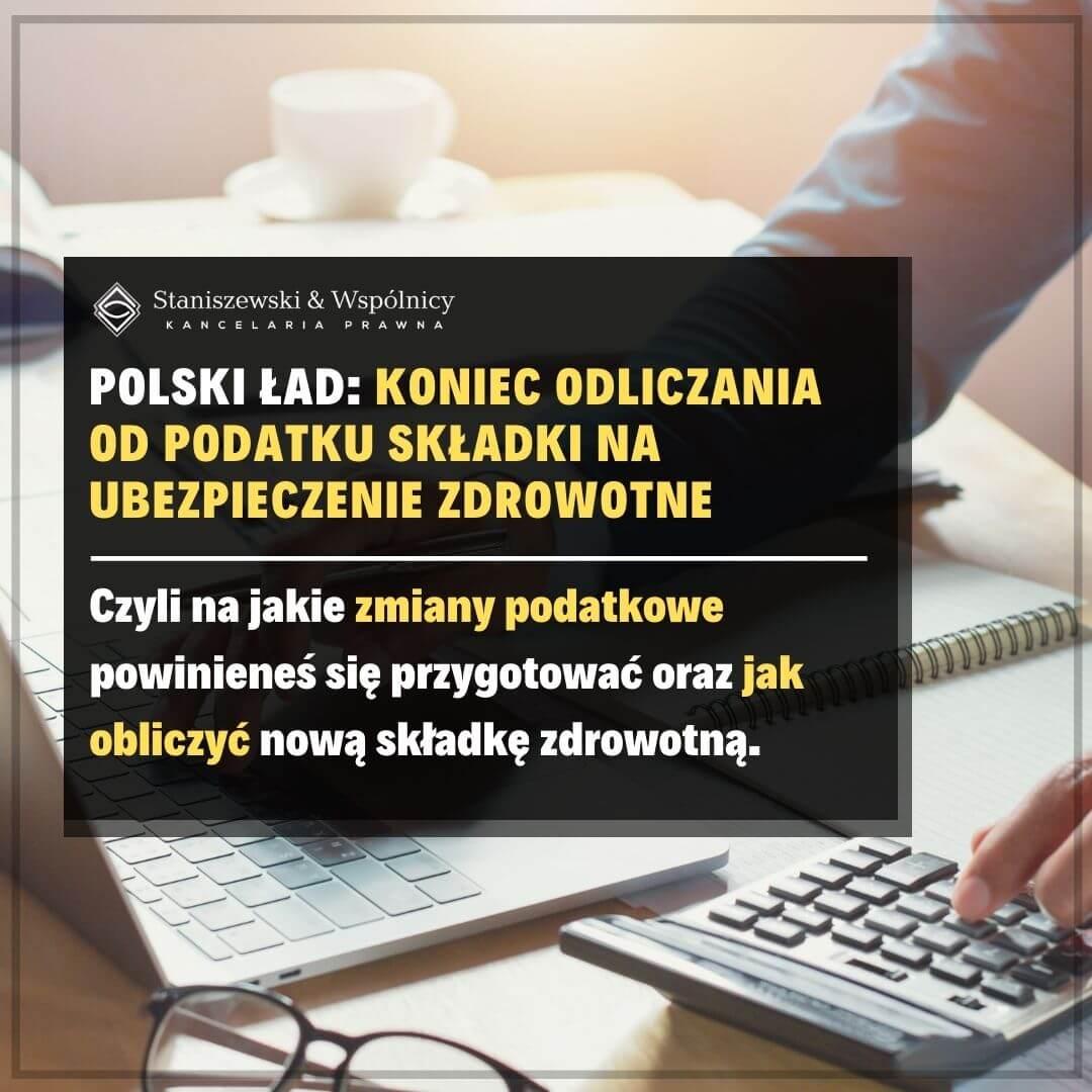Polski Ład: koniec odliczania od podatku składki na ubezpieczenie zdrowotne